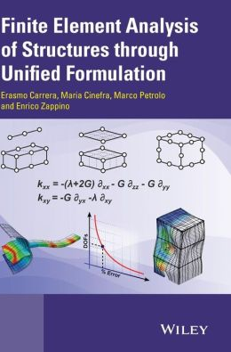 Finite Element Analysis through Structures by Unified Formulation
