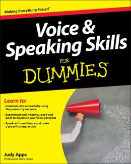 Voice and Speaking Skills For Dummies