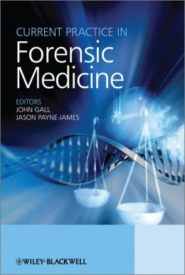 Current Practice in Forensic Medicine