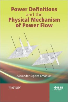 Power Definitions and the Physical Mechanism of Power Flow