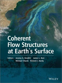 Coherent Structures in Flows at the Earth's Surface