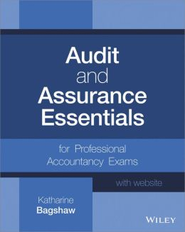 Audit and Assurance Essentials, + Website: For Professional Accountancy Exams