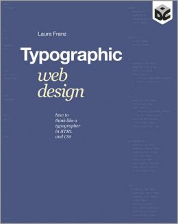 Typographic Web Design: How to Think Like a Typographer in HTML and CSS