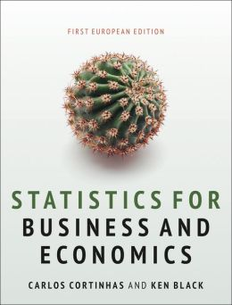 Statistics for Business and Economics: First European Edition