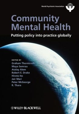 Community Mental Health: Putting Policy Into Practice Globally