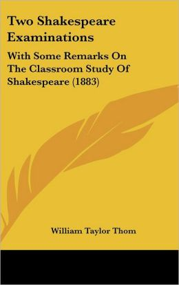 Two Shakespeare Examinations