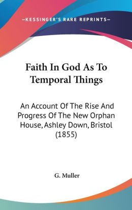 Faith In God As To Temporal Things