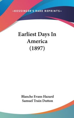 Earliest Days In America (1897)