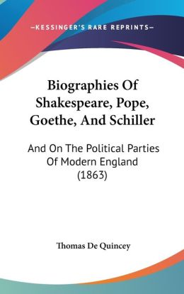 Biographies Of Shakespeare, Pope, Goethe, And Schiller
