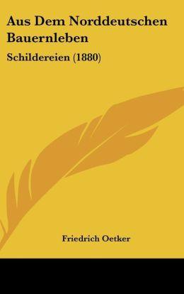 Aus Dem Norddeutschen Bauernleben