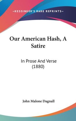 Our American Hash, A Satire