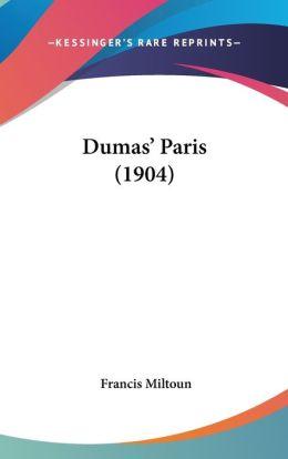 Dumas' Paris (1904)