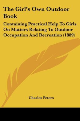 The Girl's Own Outdoor Book