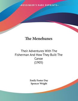 The Menehunes: Their Adventures with the Fisherman and How They Built the Canoe (1905)