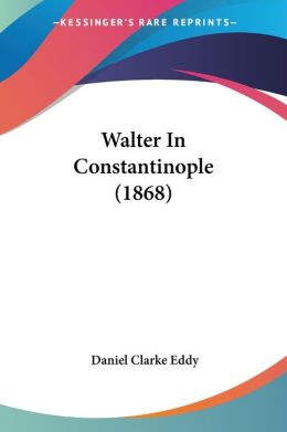 Walter In Constantinople (1868)