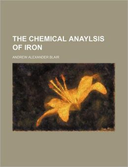 The Chemical Anaylsis of Iron