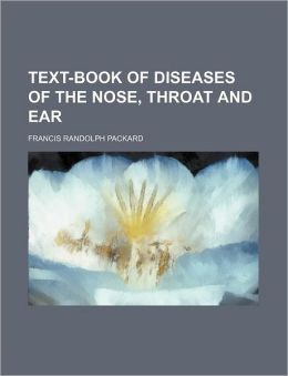 Text-Book of Diseases of the Nose, Throat and Ear