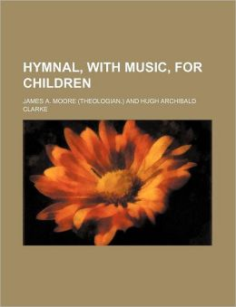Hymnal, with Music, for Children