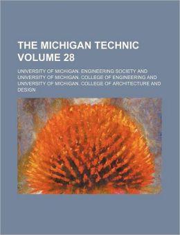 The Michigan Technic Volume 28