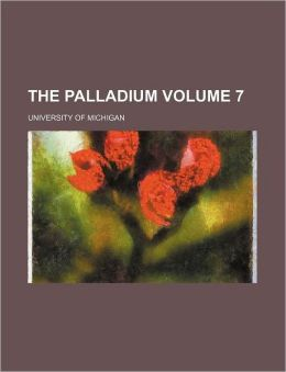 The Palladium Volume 7