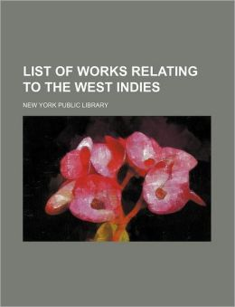 List of Works Relating to the West Indies
