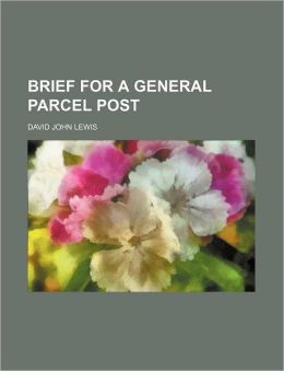 Brief for a General Parcel Post
