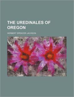 The Uredinales of Oregon