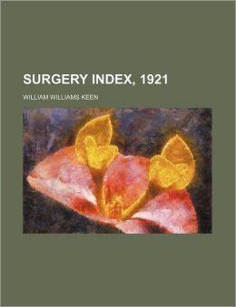 Surgery Index 1921