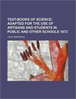 Text-Books of Science