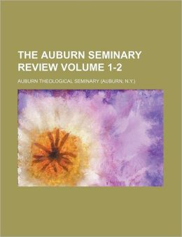 The Auburn Seminary Review