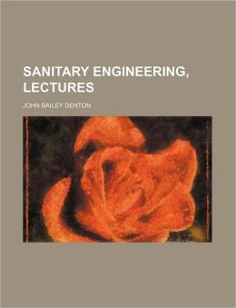 Sanitary Engineering, Lectures