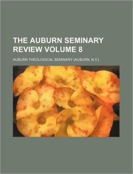 The Auburn Seminary Review