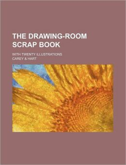 The Drawing-Room Scrap Book; with Twenty Illustrations