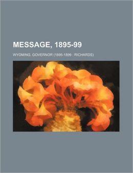 Message, 1895-99