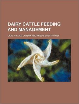 Dairy Cattle Feeding and Management