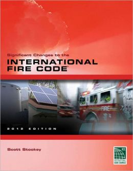 Significant Changes to the 2012 International Fire Code (IFC)