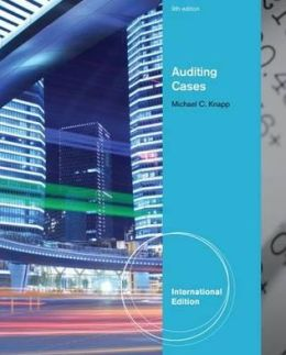 Contemporary Auditing: Real Issues and Cases. Michael C. Knapp