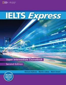 IELTS Express Upper-Intermediate: The Fast Track to IELTS Success