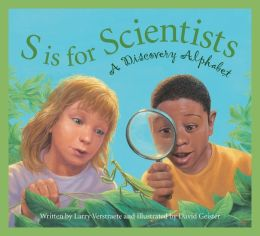 S is for Scientists: A Discovery Alphabet
