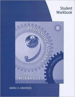 Student Workbook for McKeague's Beginning Algebra: A Text/Workbook, 9th