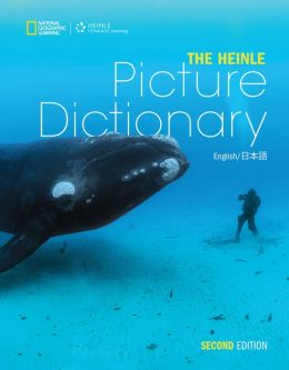 The Heinle Picture Dictionary: English/Japanese Edition