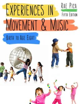 Cengage Advantage Books: Experiences in Movement and Music