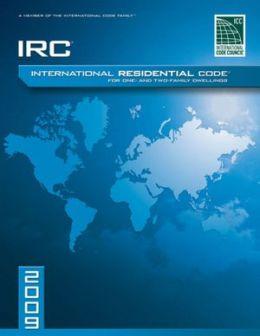 2009 International Residential Code (IRC)