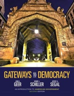 Gateways to Democracy: An Introduction to American Government (with Aplia Printed Access Card)