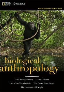 National Geographic Learning Reader: Biological Anthropology (with eBook Printed Access Card)