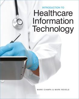 Introduction to Healthcare Information Technology (Book Only)