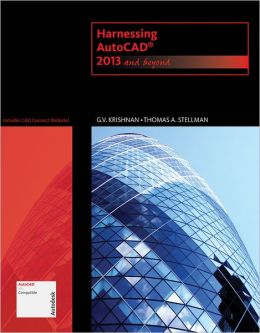 Harnessing AutoCAD: 2013 and Beyond (with CAD Connect Web Site Printed Access Card)