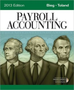 Payroll Accounting 2013 (with Computerized Payroll Accounting Software CD-ROM)