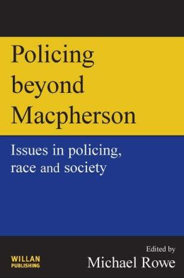 Policing beyond Macpherson