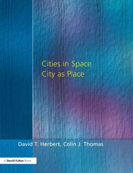 Cities In Space: City as Place